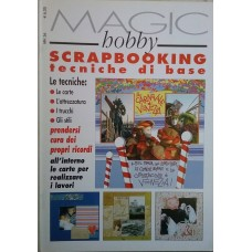 MAGIC HOBBY - SCRAPBOOKING TECNICHE DI BASE